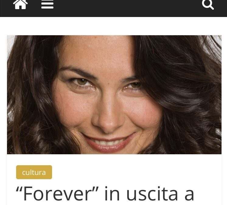 """Pianeta Salute published an article about """"Forever"""""""
