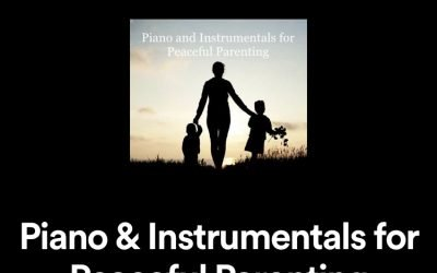 Piano & Instrumentals for Peaceful Parenting