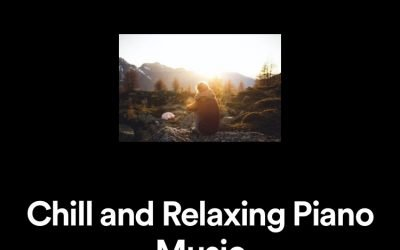 Chill and Relaxing Piano Music